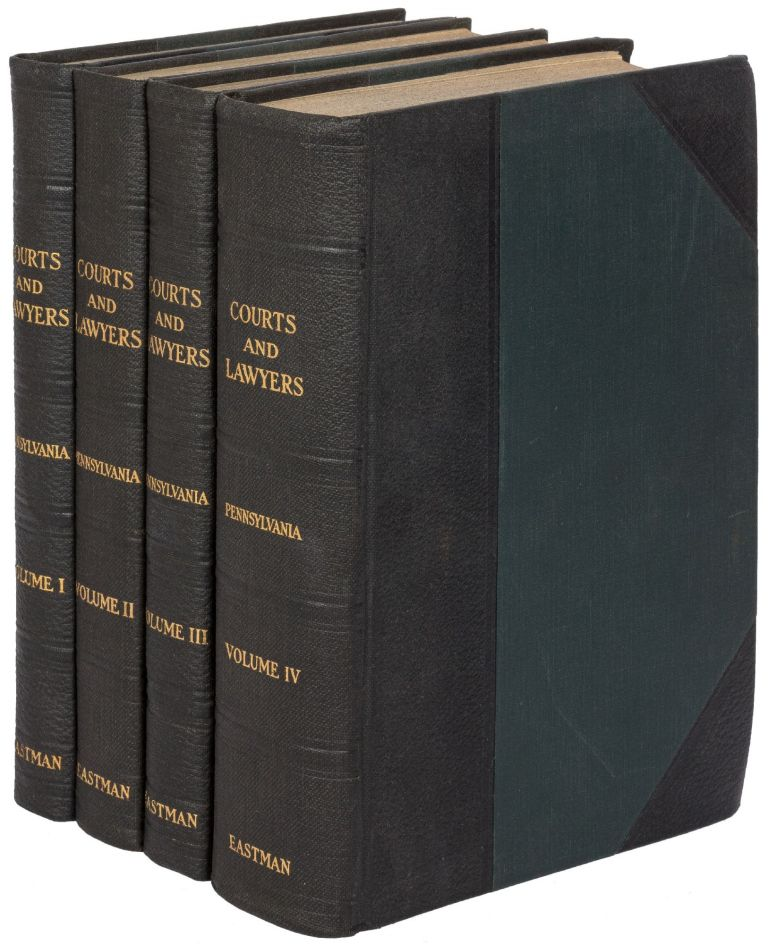 Courts and Lawyers of Pennsylvania: A History 1623-1923. Four Volumes. Frank M. EASTMAN.