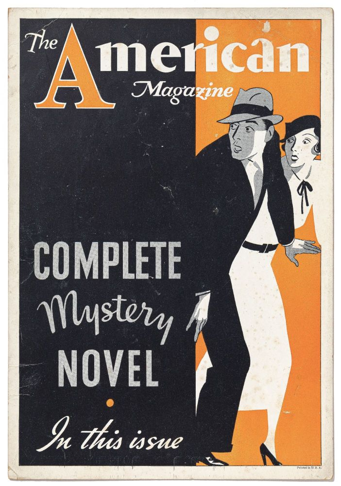 [Broadside]: The American Magazine. Complete Mystery Novel in This Issue