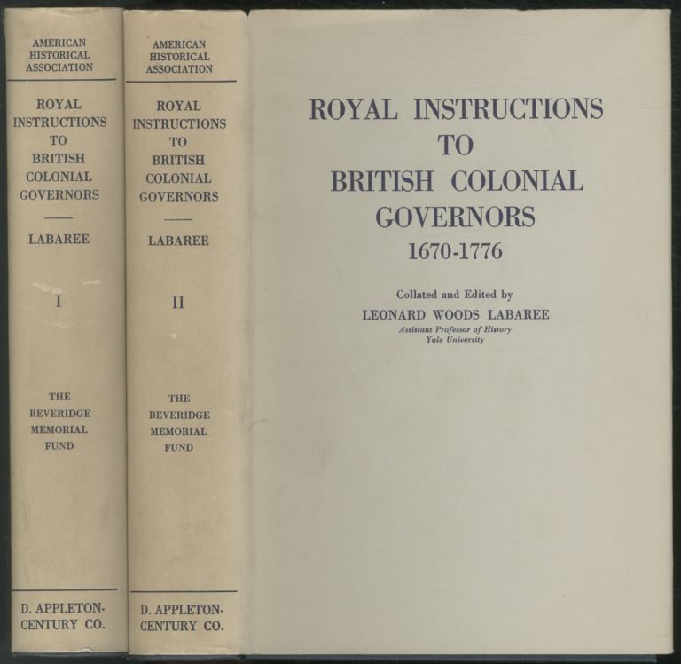 Royal Instructions to British Colonial Governors 1670-1776