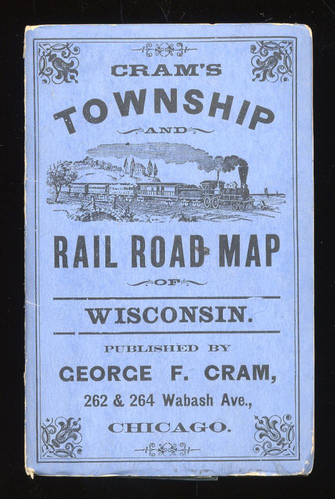 Cram's Township and Rail Road Map of Wisconsin