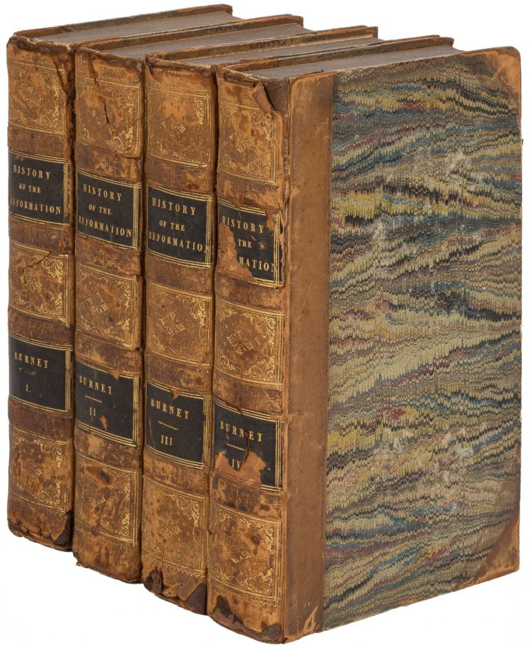 The History of the Reformation of the Church of England, In Four Volumes. Gilbert BURNET, Edward Nares.