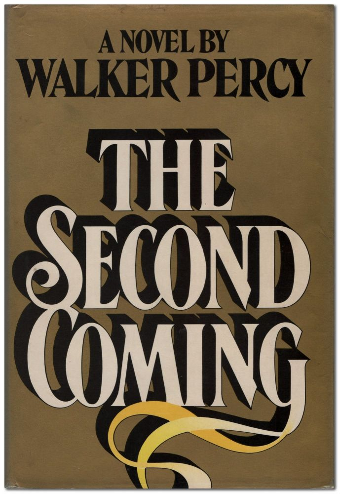 The Second Coming. Walker PERCY.