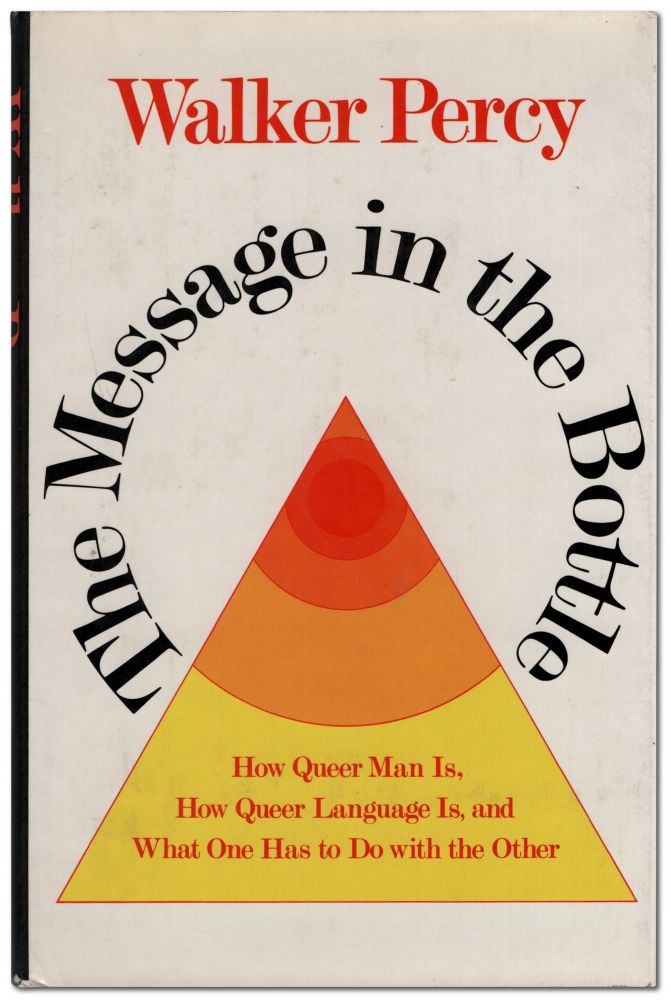 The Message in the Bottle. Walker PERCY.