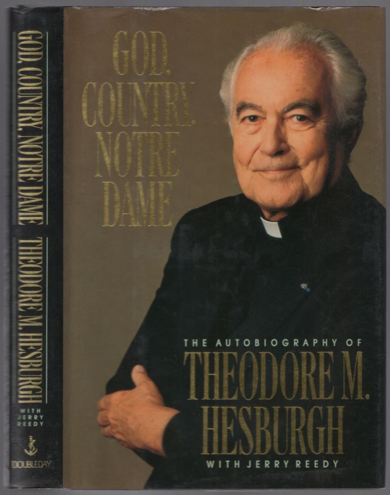 God, Country, Notre Dame. theodore M. HESBURGH.