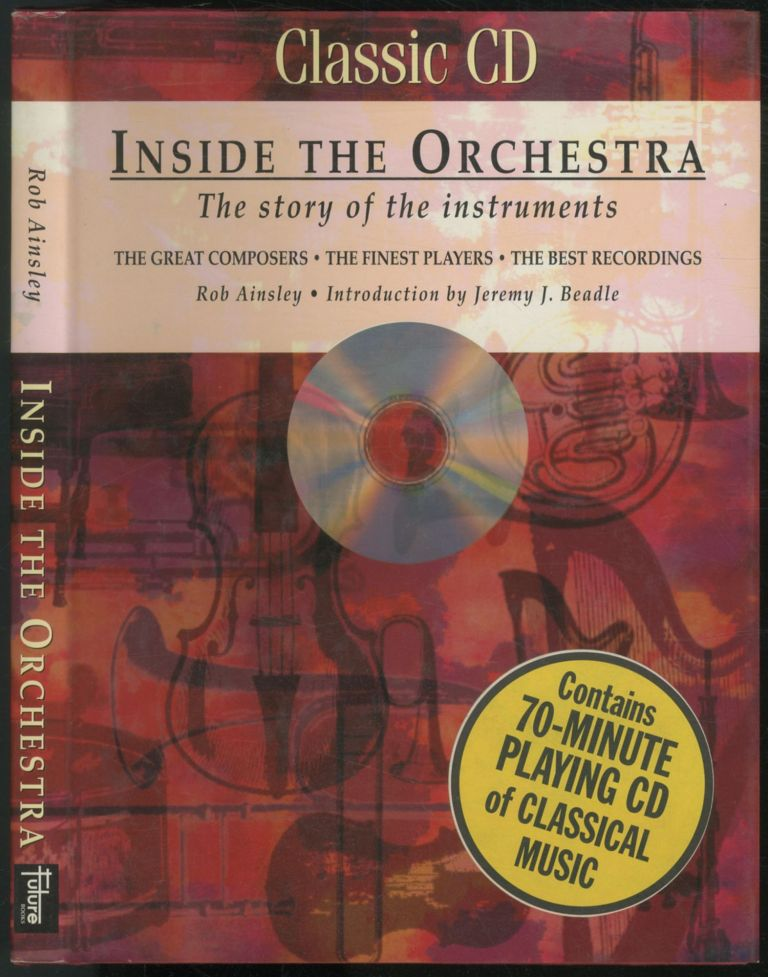 Inside the Orchestra: The Story of the Instruments. Rob AINSLEY.
