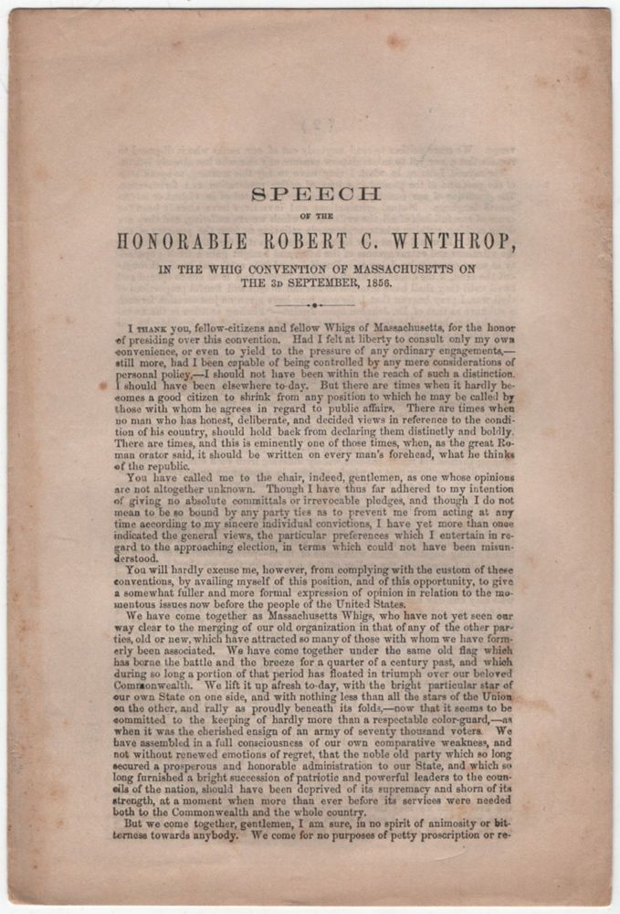 Speech of the Honorable Robert C. Winthrop, in the Whig Convention of Massachusetts on the 3d September, 1856. Robert C. WINTHROP.