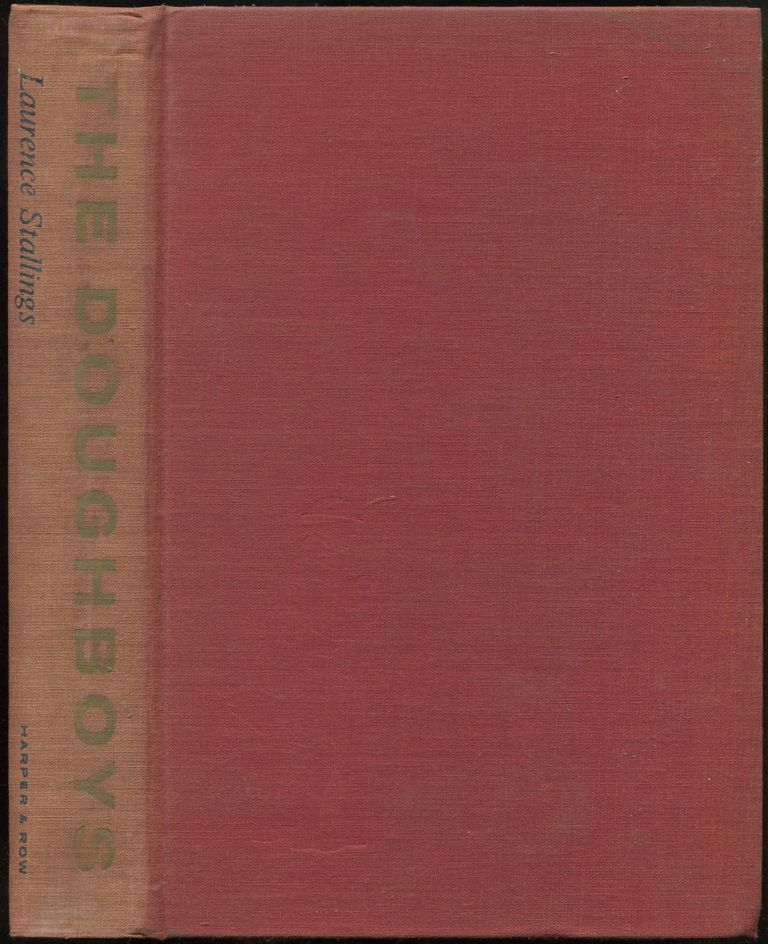 The Doughboys: The Story of the AEF, 1917-1918. Laurence STALLINGS.