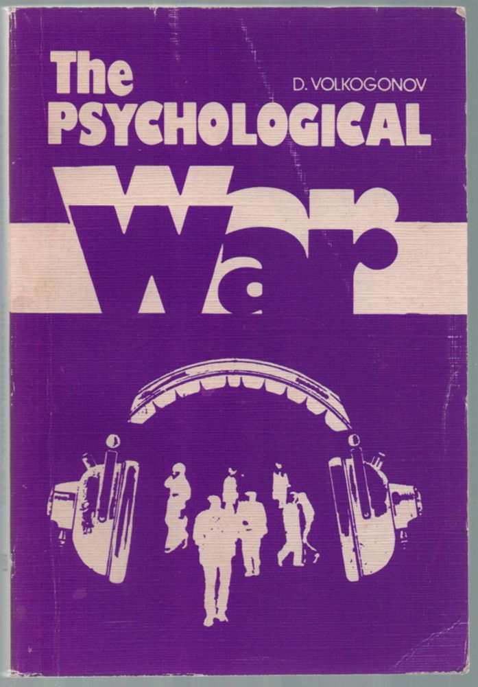 The Psychological War. D. VOLKOGONOV.
