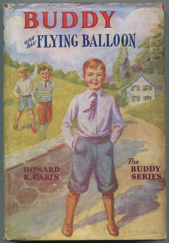 Buddy and his Flying Balloon or A Boy's Mysterious Airship. Howard R. GARIS.