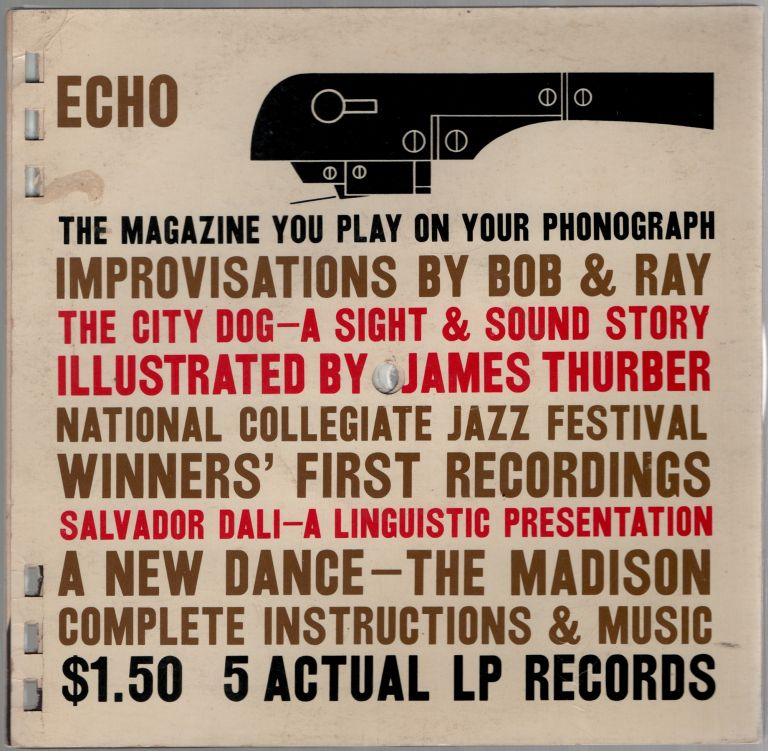 Echo: The Magazine You Play on Your Phonograph. 5 Actual LP Records. James THURBER, Salvador Dali.