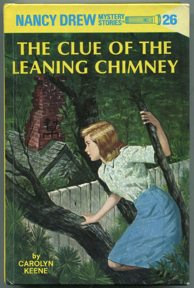 The Clue of the Leaning Chimney (Nancy Drew Mystery Stories, 26). Carolyn KEENE.