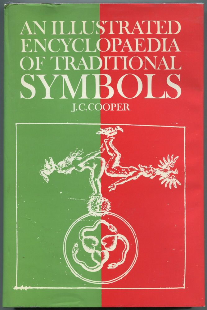 An Illustrated Encyclopaedia of Traditional Symbols. J. C. COOPER.