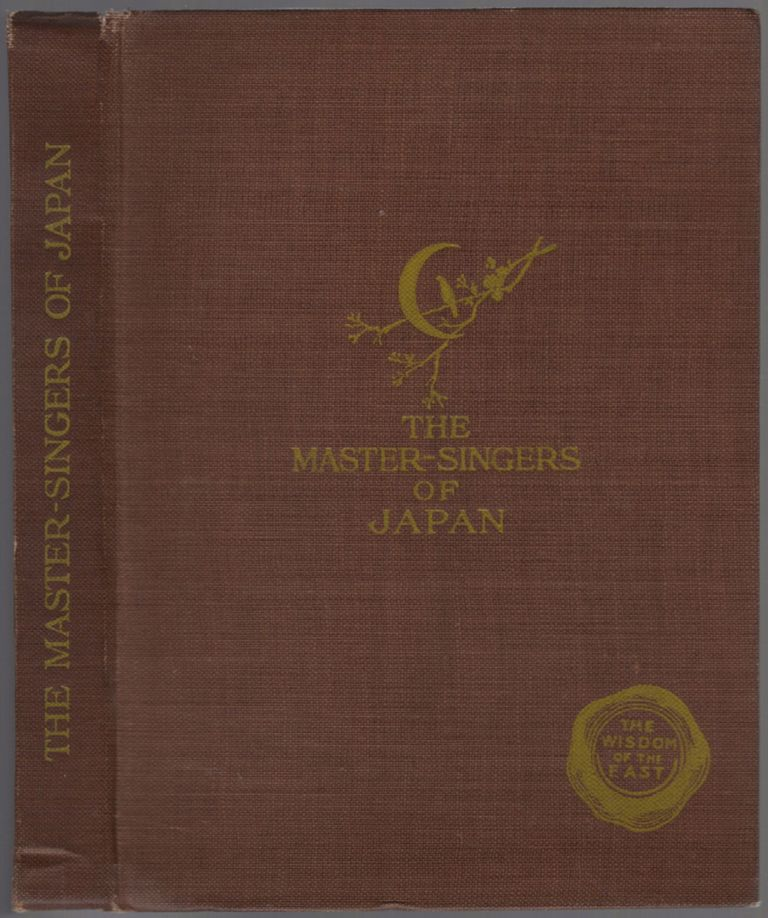 The Master Singers of Japan: Being Verse Translations from the Japanese Poets. Wisdom of the East. Clara A. WALSH.