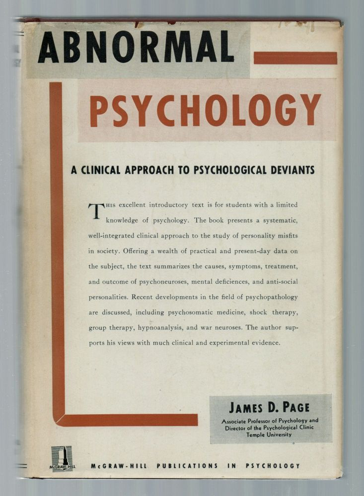 Abnormal Psychology: A Clinical Approach to Psychological Deviants. James D. PAGE.