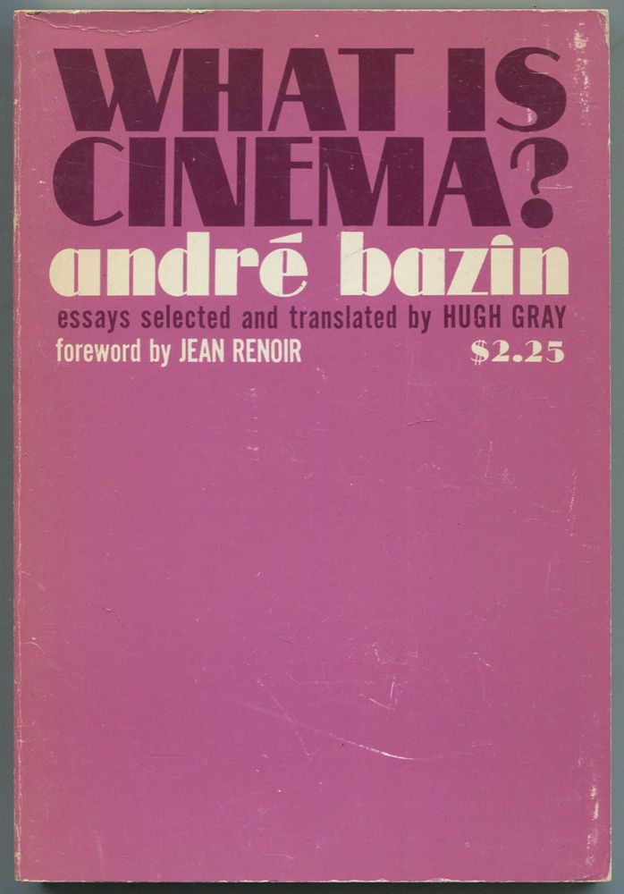 What is Cinema? André BAZIN.