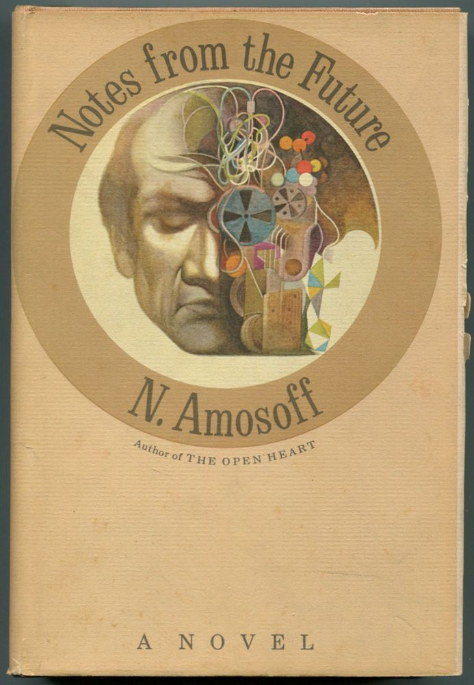 Notes From The Future. N. AMOSOFF.