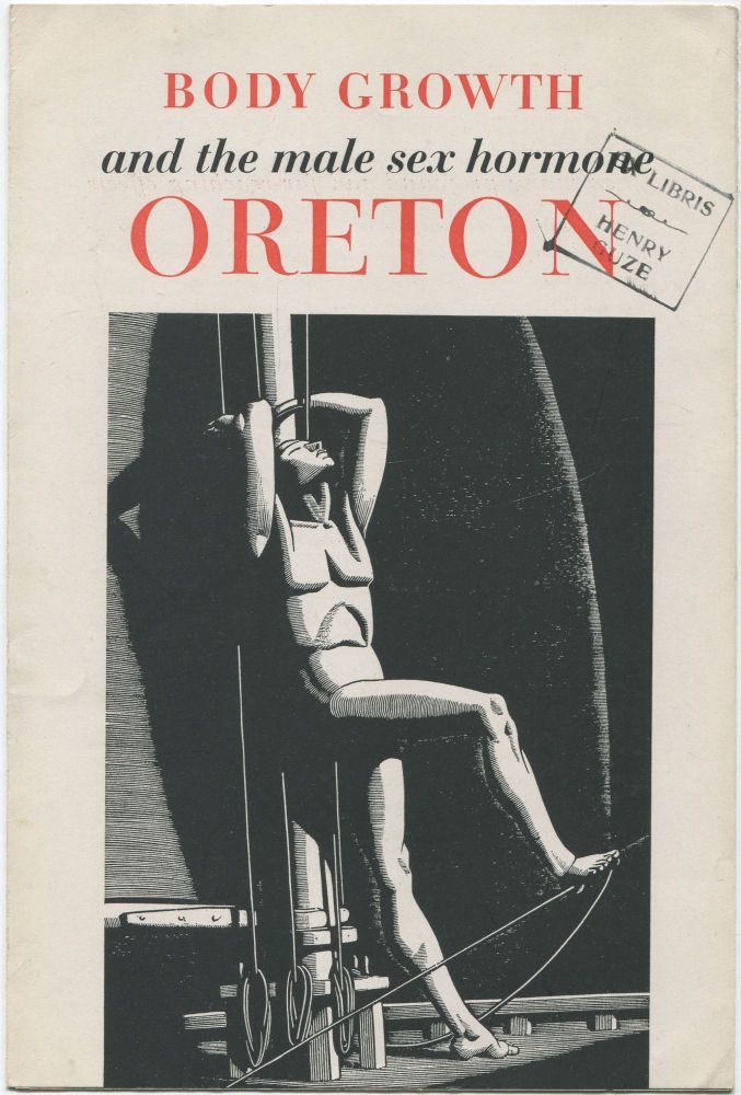 (Drug advertisement): Body Growth and the Male Sex Hormone Oreton. Rockwell KENT.