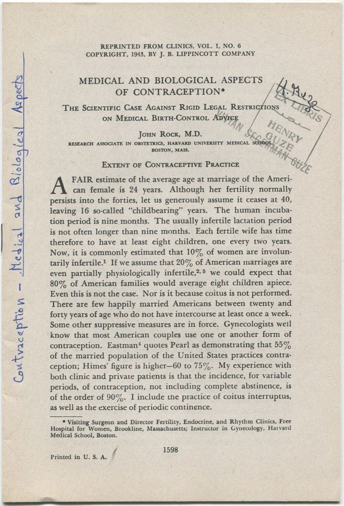 (Offprint): Medical and Biological Aspects of Contraception: The Scientific Case Against Rigid Legal Restrictions on Medical Birth-Control Advice. John ROCK.