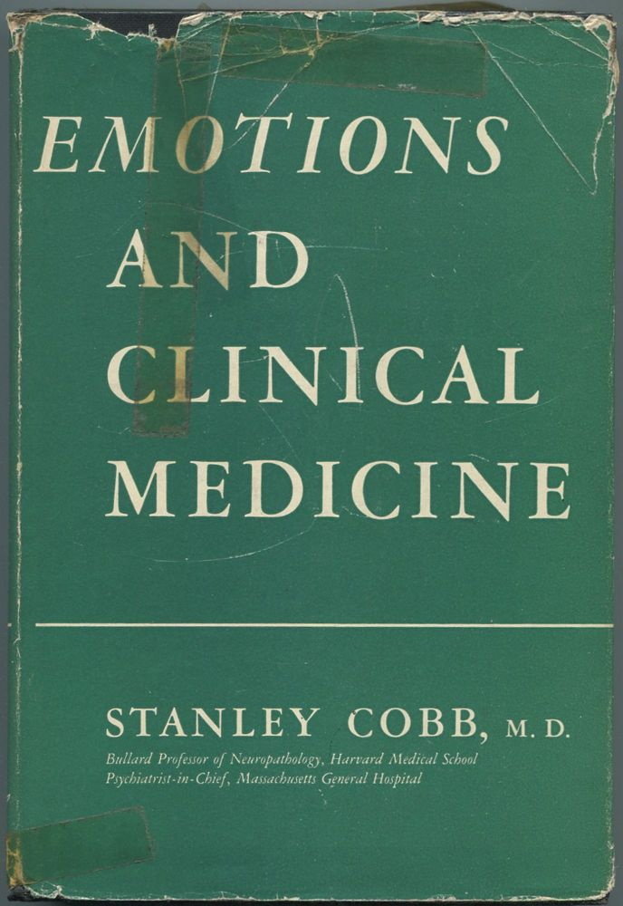 Emotions and Clinical Medicine. Stanley Cobb.