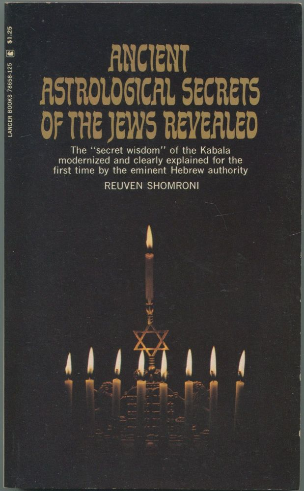 Ancient Astrological Secrets of the Jews Revealed. Reuven SHOMRONI.