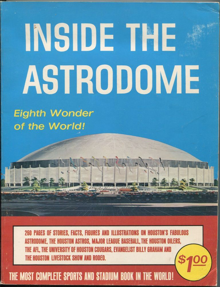 Inside the Astrodome: Eighth Wonder of the World