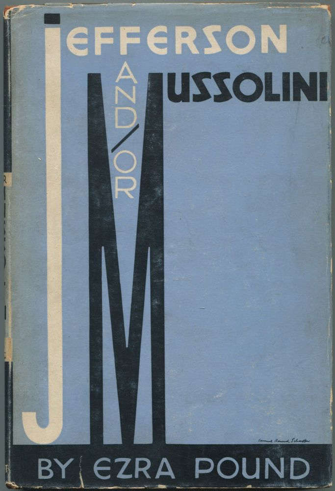 Jefferson and / or Mussolini: L'Idea Statale Fascism as I Have Seen It. Ezra POUND.
