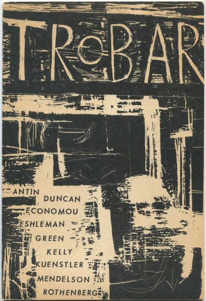 Trobar Issue #1 Cover Proof [with] Trobar Presents Poetry Broadside. George ECONOMOU, David Antin, Jerome Rothenberg, Robert Kelly.