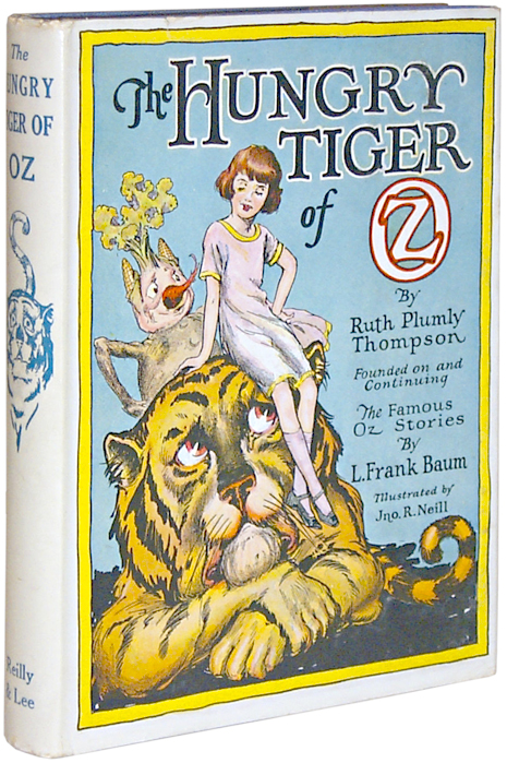 The Hungry Tiger of Oz. Ruth Plumly THOMPSON.