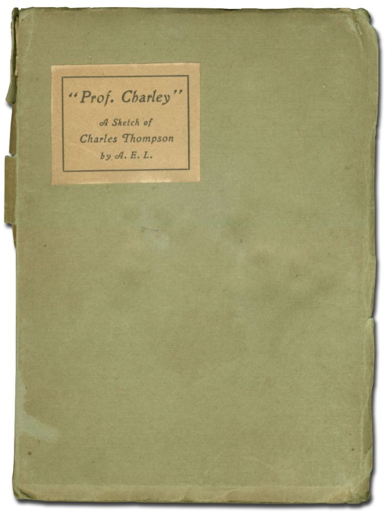 """Prof. Charley"": A Sketch of Charles Thompson"