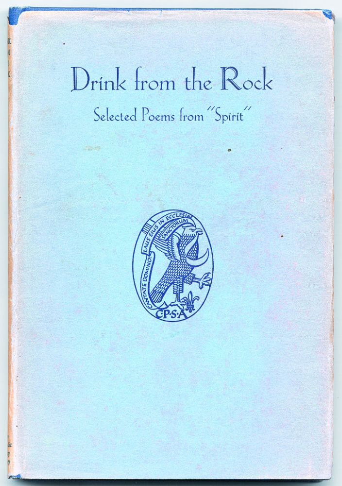 """Drink from the Rock: Selected Poems from """"Spirit"""", A Magazine of Poetry"""