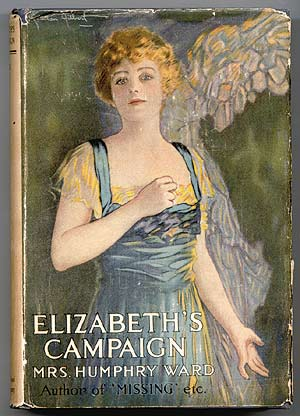 Elizabeth's Campaign. Mrs. Humphry WARD.