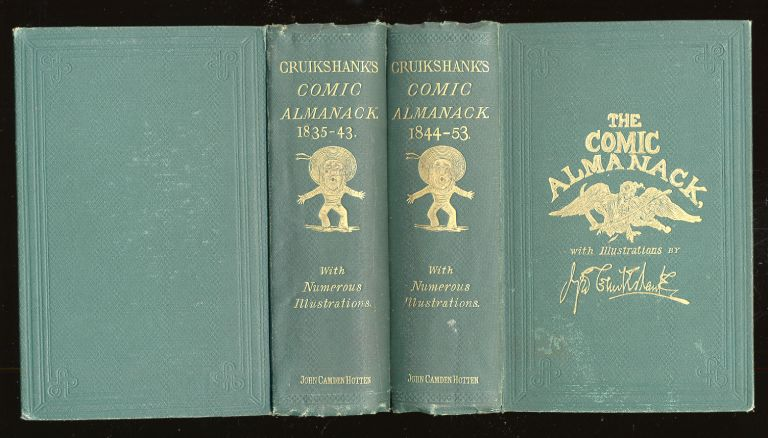 The Comic Almanack; An Ephemeris in Jest and Earnest, containing Merry Tales, Humorous Poetry, Quips, and Oddities (Two volume set)