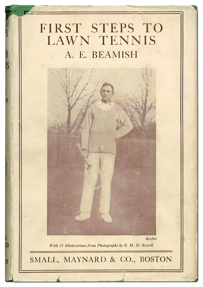 First Steps to Lawn Tennis. A. E. BEAMISH.