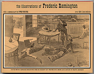 The Illustrations of Frederic Remington. Frederic REMINGTON.