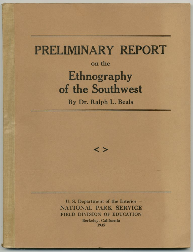 Preliminary Report on the Ethnography of the Southwest