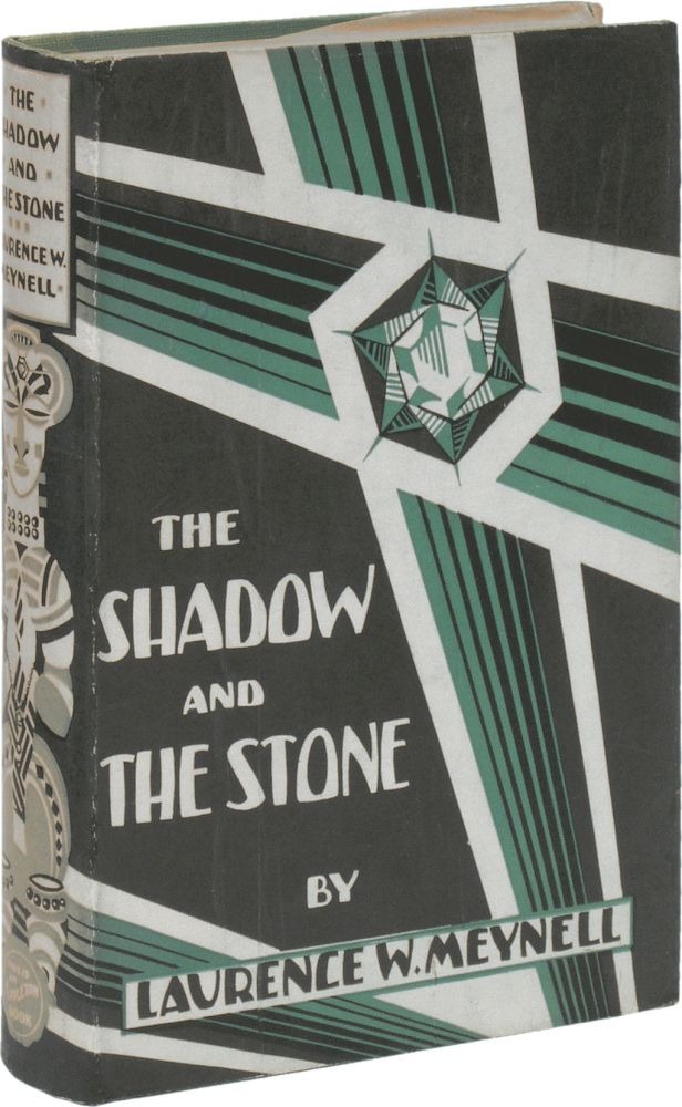 The Shadow and the Stone. Laurence W. MEYNELL.