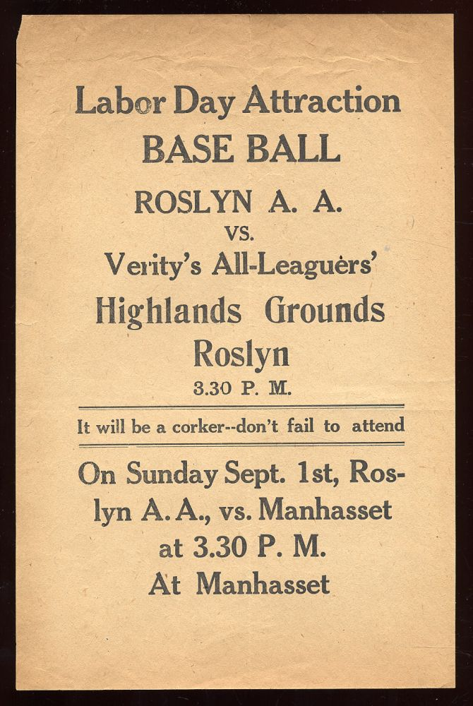 """Small broadside: """"Labor Day Attraction / Base Ball / Roslyn A.A. / vs. / Verity's All-Leaguers"""