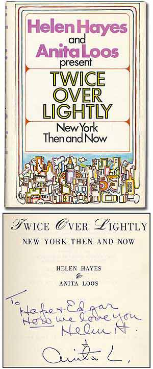 Twice Over Lightly: New York Then and Now. Helen HAYES, Anita Loos.