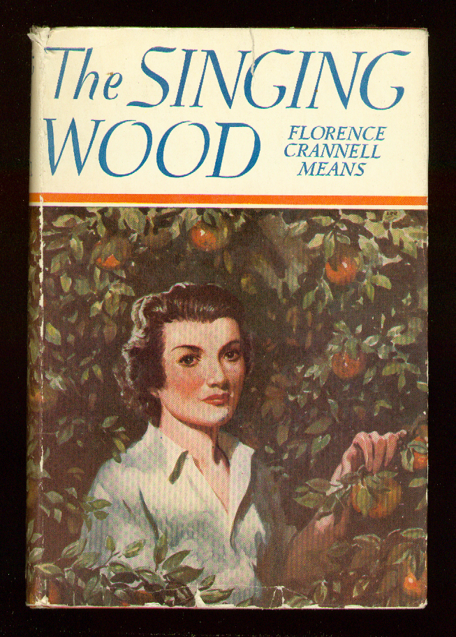 The Singing Wood. Florence Crannell MEANS.