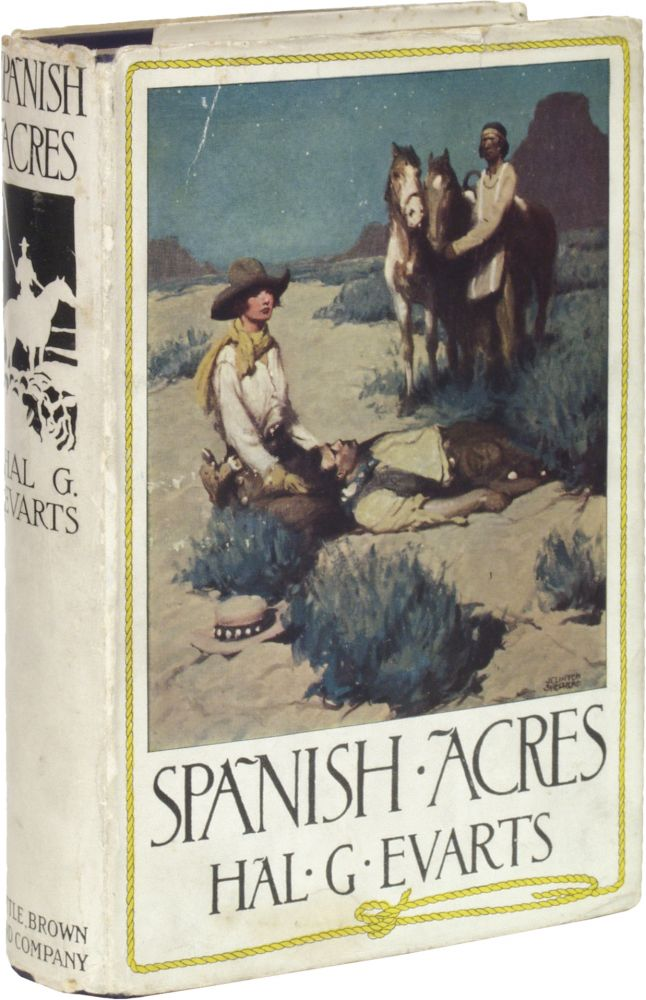 Spanish Acres. Hal G. EVARTS.