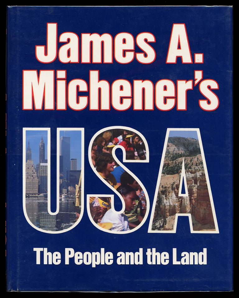 James A. Michener's U.S.A.: The People and the Land. James A. MICHENER.