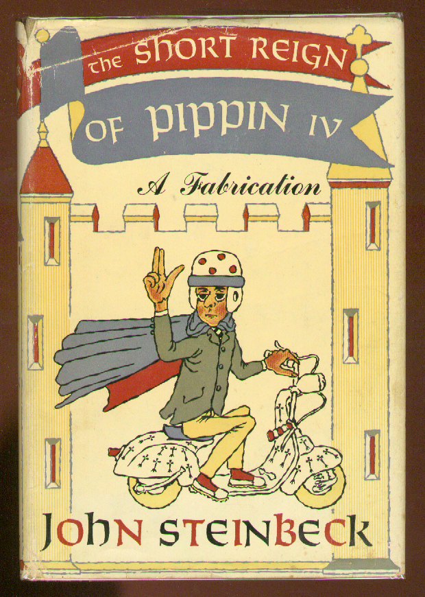 The Short Reign Of Pippin IV. John STEINBECK.