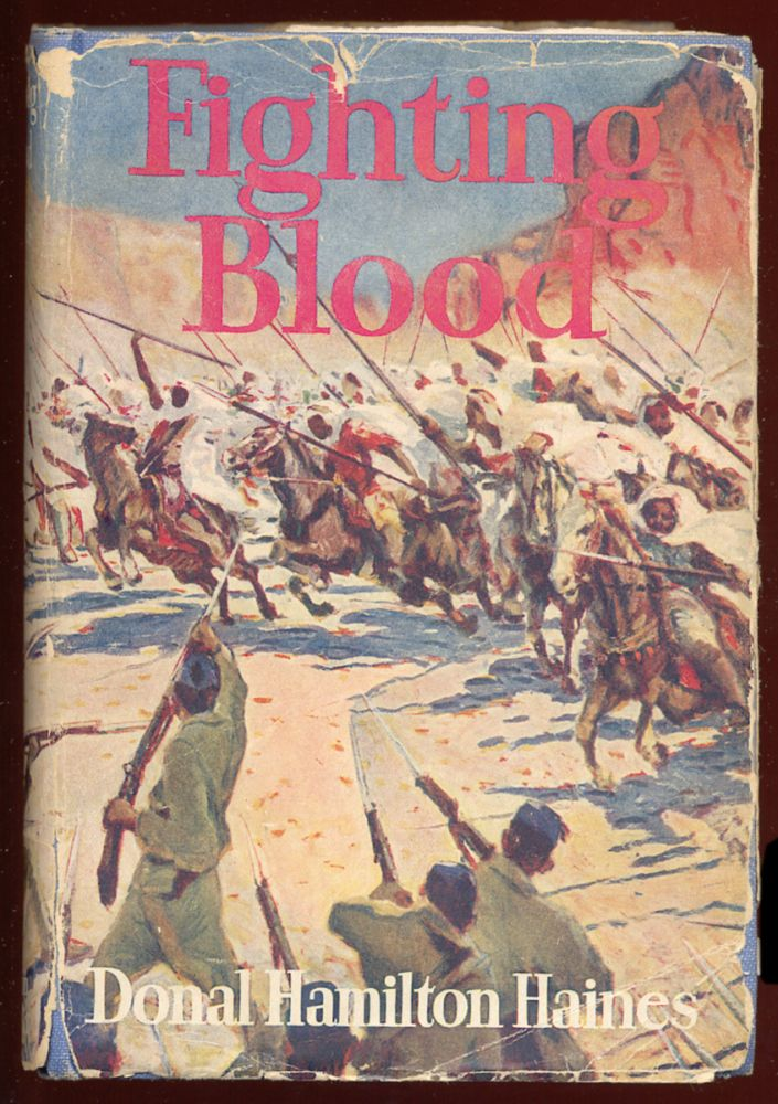 Fighting Blood: A Tale of Kitchener's Campaign in the Soudan. Donal Hamilton HAINES.