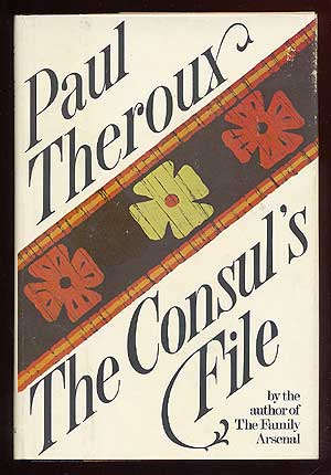 The Consul's File. Paul THEROUX.