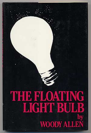 The Floating Light Bulb. Woody ALLEN.