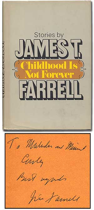 Childhood Is Not Forever. James T. FARRELL.