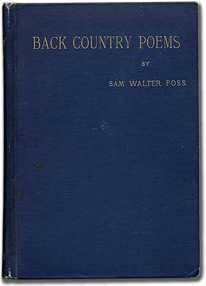 Back Country Poems. Sam Walter FOSS.