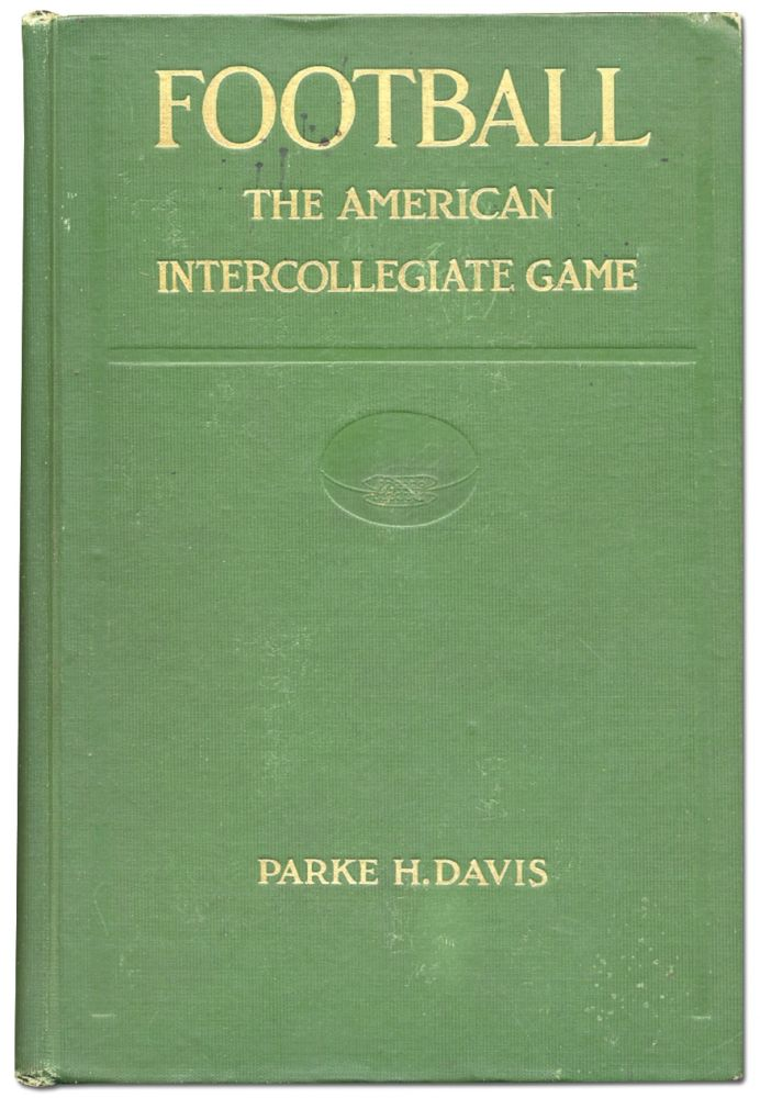 Football: The American Intercollegiate Game