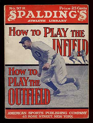 How to Play the Infield and How to Play the Outfield. John B. FOSTER.