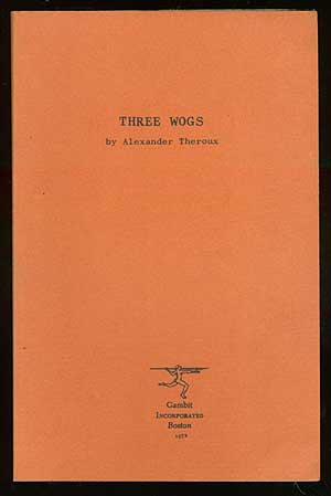 Three Wogs. Alexander THEROUX.